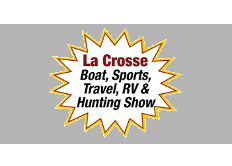 La Crosse Boat Sports Travel and Rv & Hunting Show